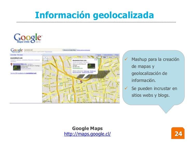 Información geolocalizada                                    Mashup para la creación                                   de...