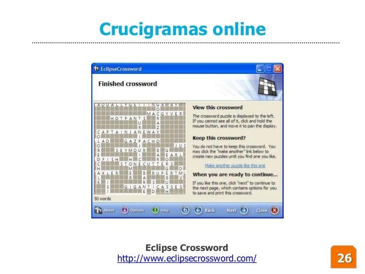 Crucigramas online             Eclipse Crossword  http://www.eclipsecrossword.com/   26