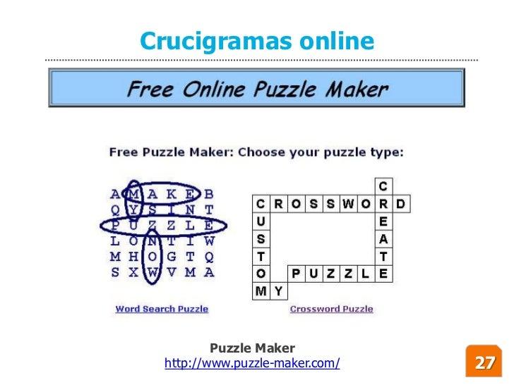 Crucigramas online              Puzzle Maker  http://www.puzzle-maker.com/   27