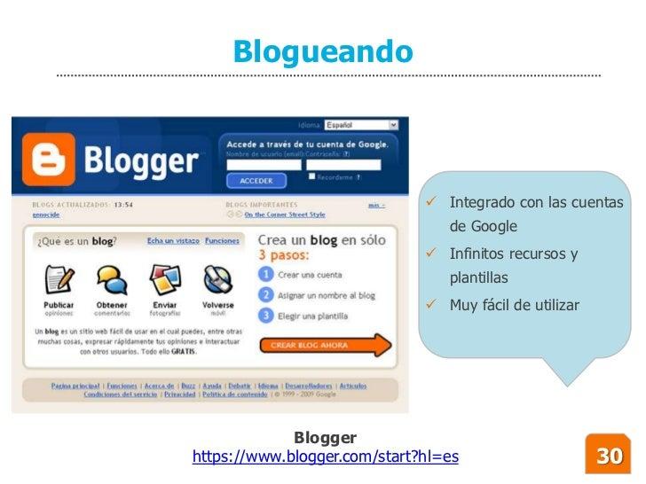 Blogueando                                   Integrado con las cuentas                                  de Google        ...