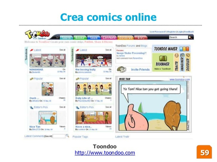 Crea comics online               Toondoo   http://www.toondoo.com   59