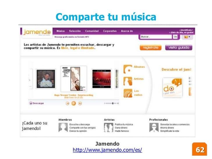 Comparte tu música                 Jamendo    http://www.jamendo.com/es/   62