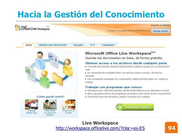 Hacia la Gestión del Conocimiento                          Live Workspace         http://workspace.officelive.com/?cloc=es...