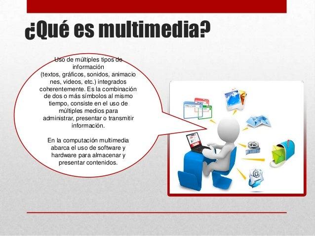 Aplicaciones multimedia interactivas - Definicion de multimedia ...