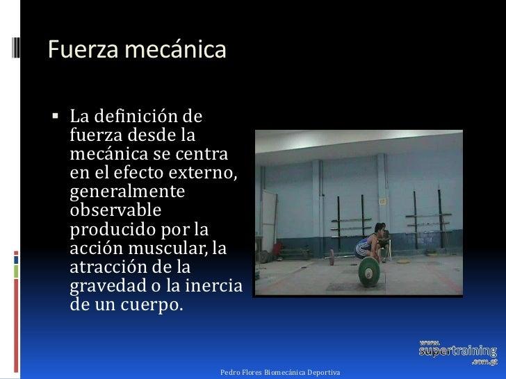 Aplicaciones practicas de la biomec nica para el an lisis for Fuera definicion