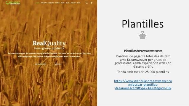 Plantilles Plantillasdreamweaver.com Plantilles de pagame fetes des de zero amb Dreamweaver per grups de professionals amb...