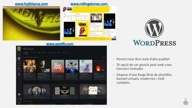 - Pemet crear llocs web d'alta qualitat - Té opció de ser gratuït però amb unes funcions limitades - Disposa d'una llarga ...