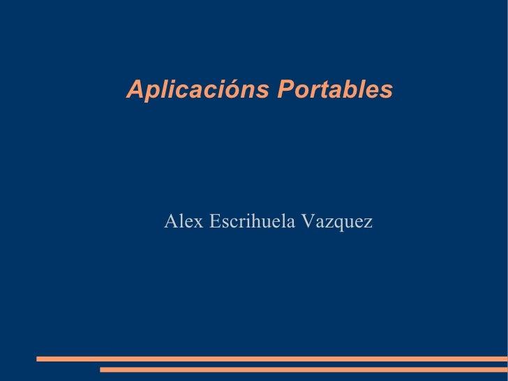 Aplicacións Portables Alex Escrihuela Vazquez