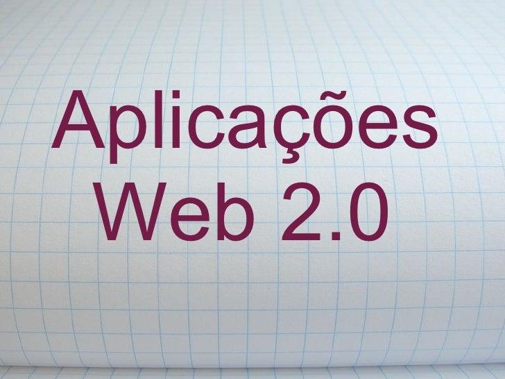 Aplicações  Web 2.0