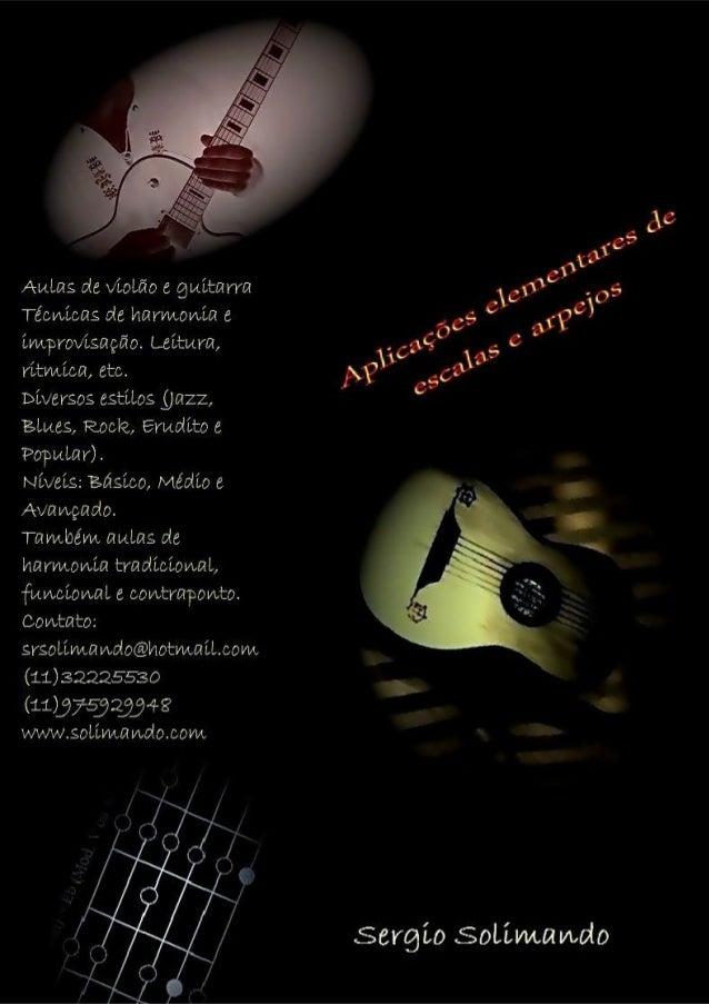 Resumo de aplicações elementares Improvisação Contato: (11)32225530 - (11)975929948 srsolimando@hotmail.com - www.solimand...