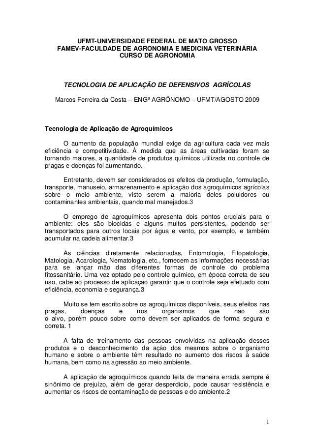 1 UFMT-UNIVERSIDADE FEDERAL DE MATO GROSSO FAMEV-FACULDADE DE AGRONOMIA E MEDICINA VETERINÁRIA CURSO DE AGRONOMIA TECNOLOG...