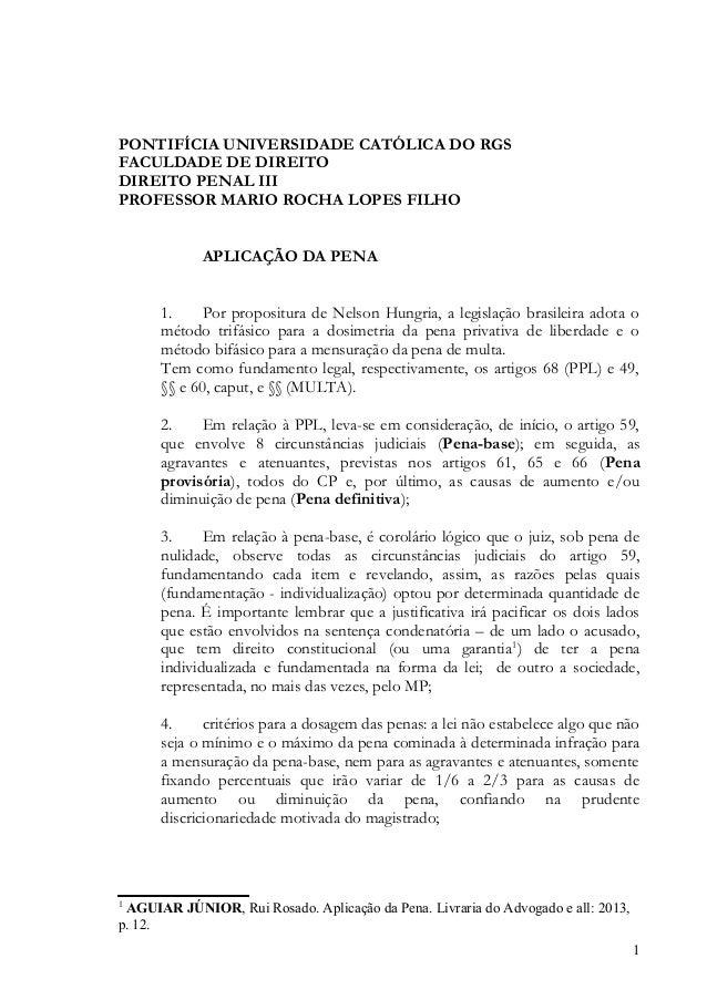 PONTIFÍCIA UNIVERSIDADE CATÓLICA DO RGSFACULDADE DE DIREITODIREITO PENAL IIIPROFESSOR MARIO ROCHA LOPES FILHO             ...