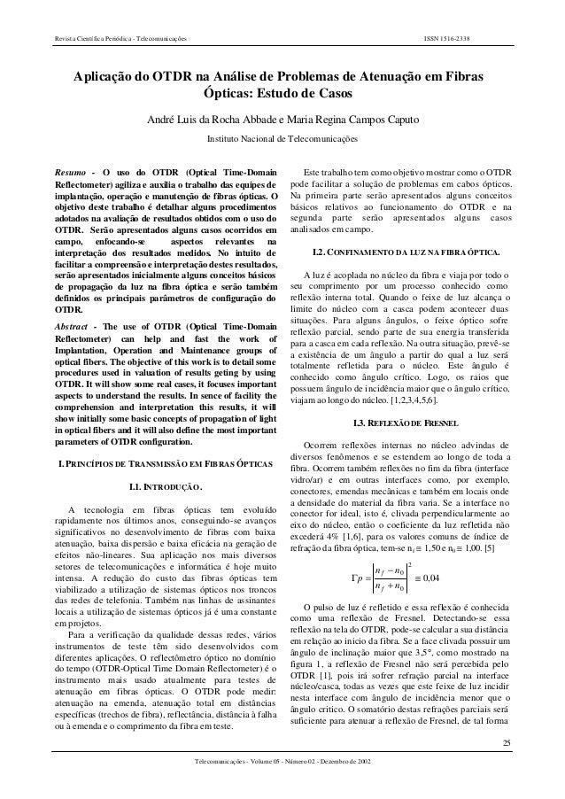 Revista Científica Periódica - Telecomunicações ISSN 1516-2338 25 Telecomunicações - Volume 05 - Número 02 - Dezembro de 2...