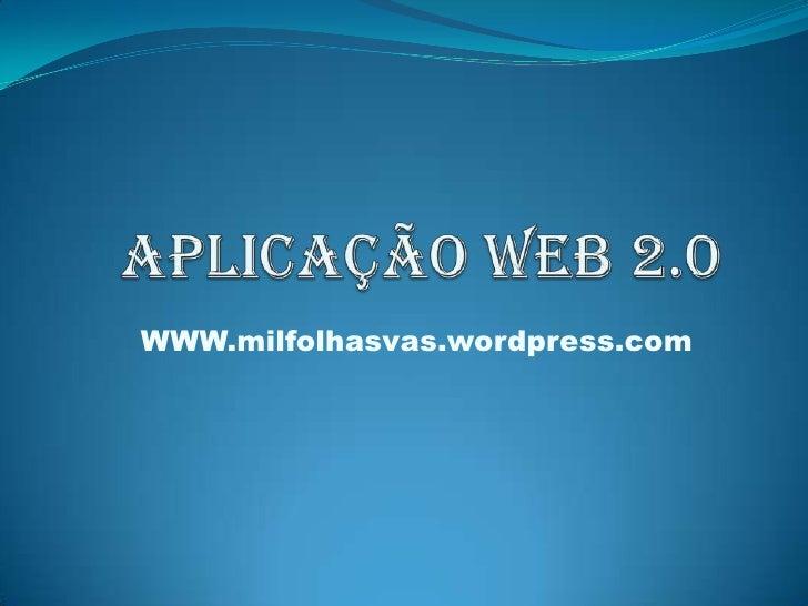 WWW.milfolhasvas.wordpress.com