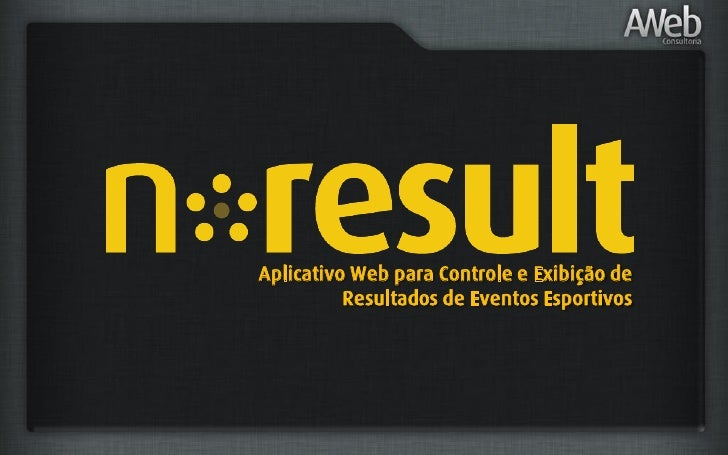 Aplicativo Web para Controle e Exibição de          Resultados de Eventos Esportivos