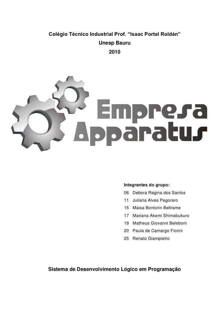 """Colégio Técnico Industrial Prof. """"Isaac Portal Roldán""""                     Unesp Bauru                         2010       ..."""