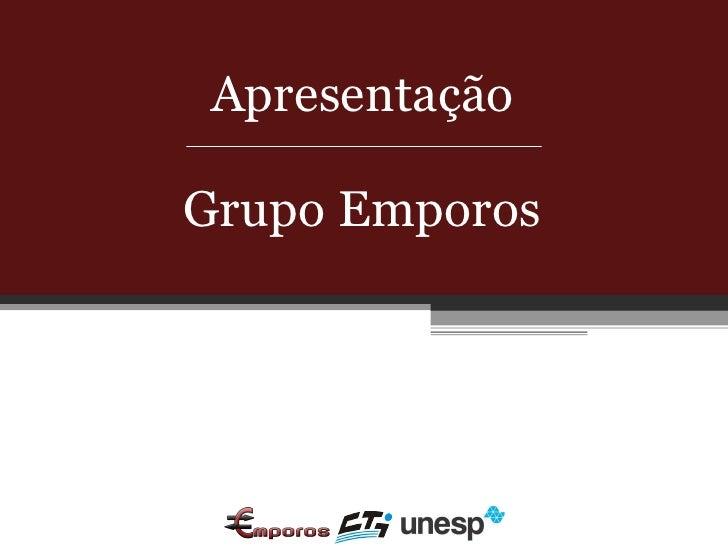 Apresentação Grupo Emporos