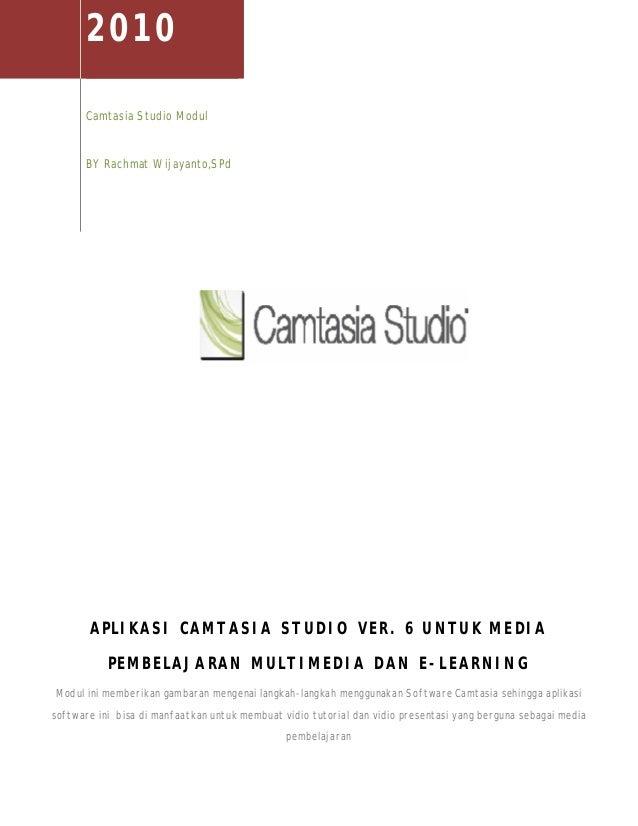 Aplikasi Camtasia Studio Ver 6 Untuk Media Pembelajaran Multimedia D