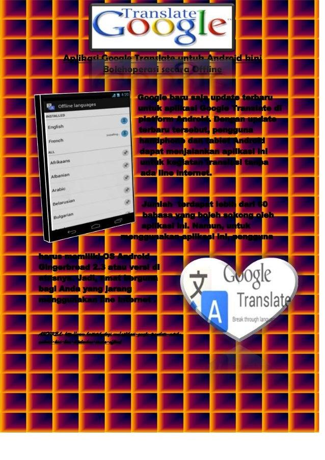 Aplikasi Google Translate untuk Android kini Bolehoperasi secara Offline Google baru saja update terbaru untuk aplikasi Go...