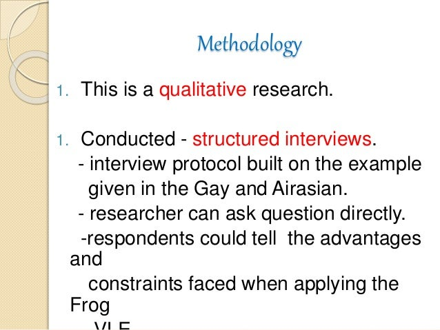 Aplikasi persekitaran pengajaran maya frog vle for Qualitative research interview protocol template