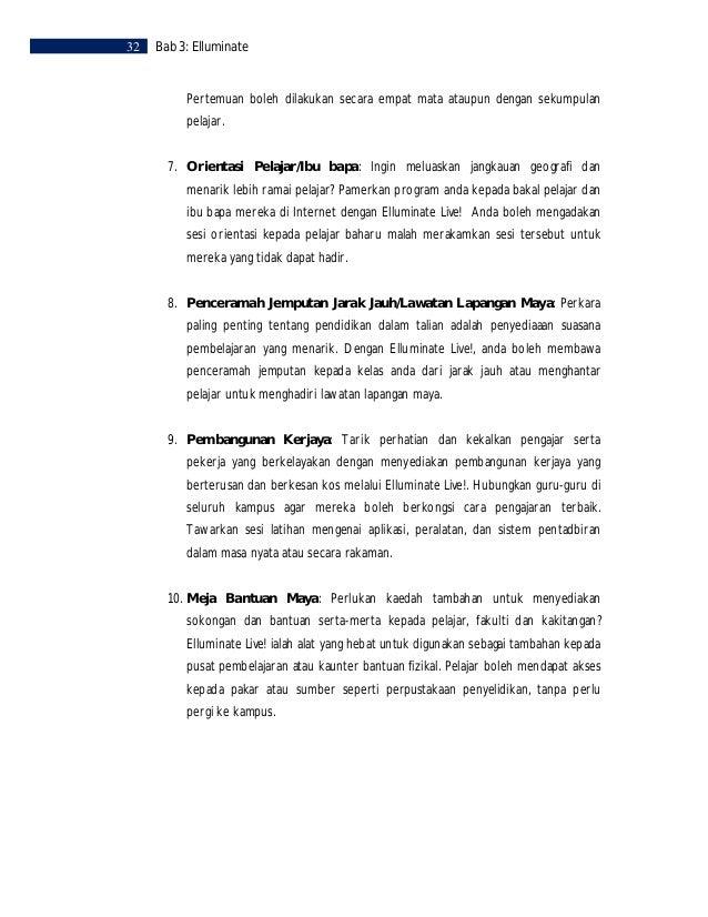 Bab 3: Elluminate   33MULAKAN DENGAN ELLUMINATE    LANGKAH 1         Pergi ke: http://www.elluminate.com/    LANGKAH 2    ...