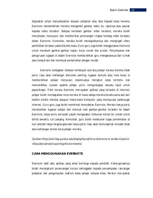50    Bab 4: Evernote     beberapa cara untuk menggunakan Evernote dalam pendidikan. Bagi seorang pendidik,     Evernote b...