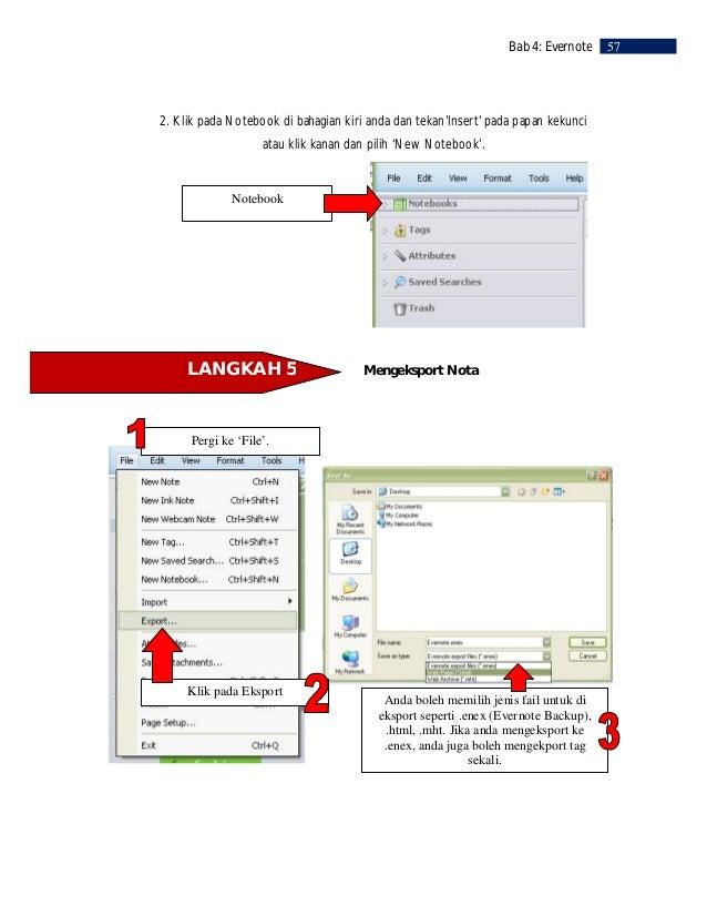 58   Bab 4: Evernote             LANGKAH 6            Mengimport Nota                Klik 'File'.                         ...