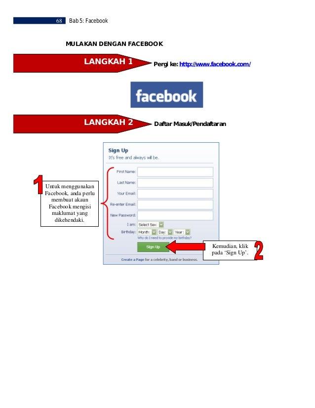 Bab 5: Facebook   69 Setelah anda mendaftar masuk, halaman ini akanterpapar. Anda perlu melengkapkan sekarang atau        ...