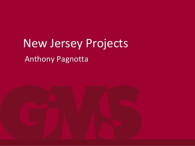 New Jersey Projects Anthony Pagnotta