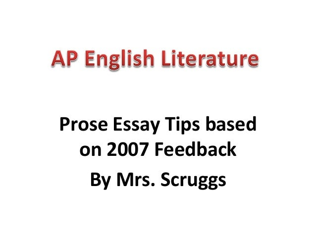 ap lit prose essay pointers scruggs prose essay tips based on 2007 feedback by mrs scruggs