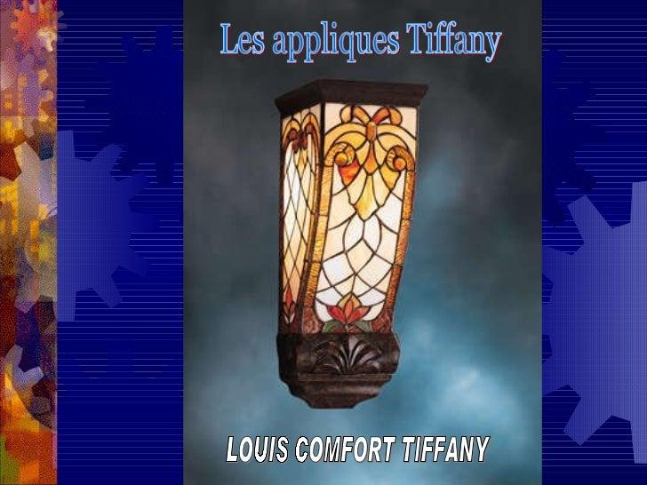 Les appliques Tiffany  LOUIS COMFORT TIFFANY