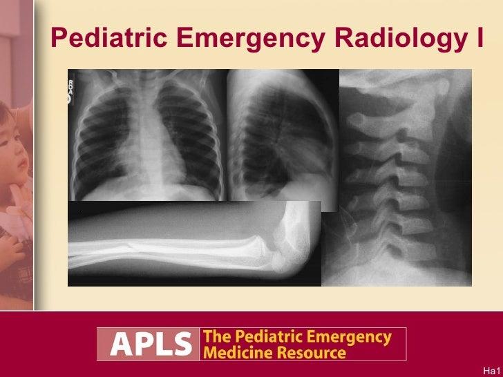 Pediatric Emergency Radiology I