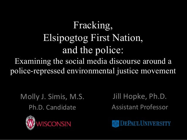 Fracking, Elsipogtog First Nation, and the police: Examining the social media discourse around a police-repressed environm...