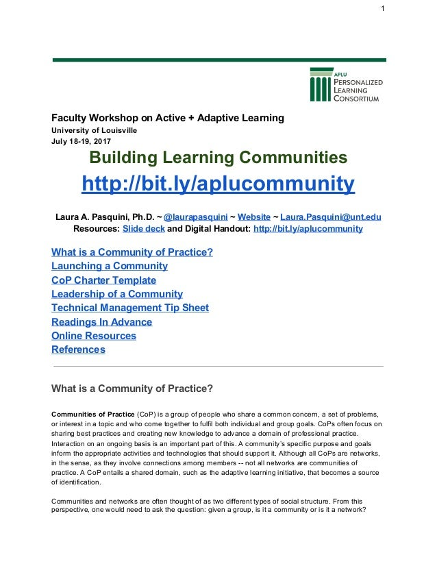 1 Faculty Workshop on Active + Adaptive Learning University of Louisville July 18-19, 2017 Building Learning Communities h...