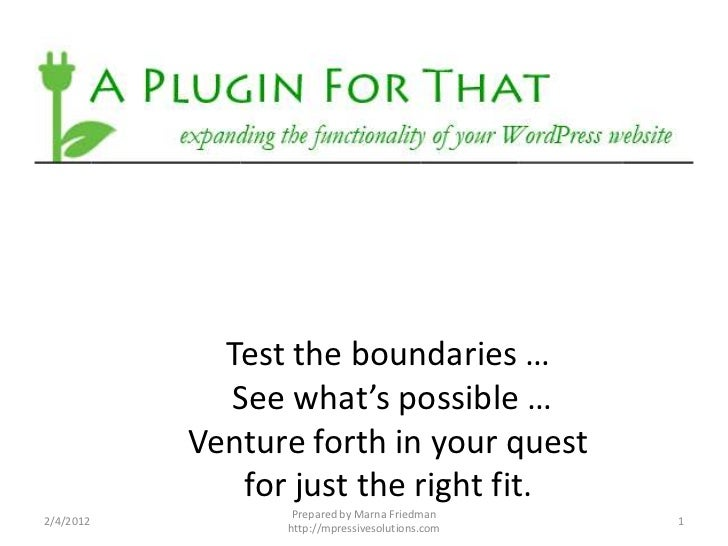 Test the boundaries …             See what's possible …           Venture forth in your quest              for just the ri...