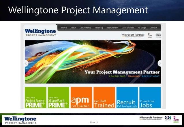 Slide 12 Wellingtone Project Management