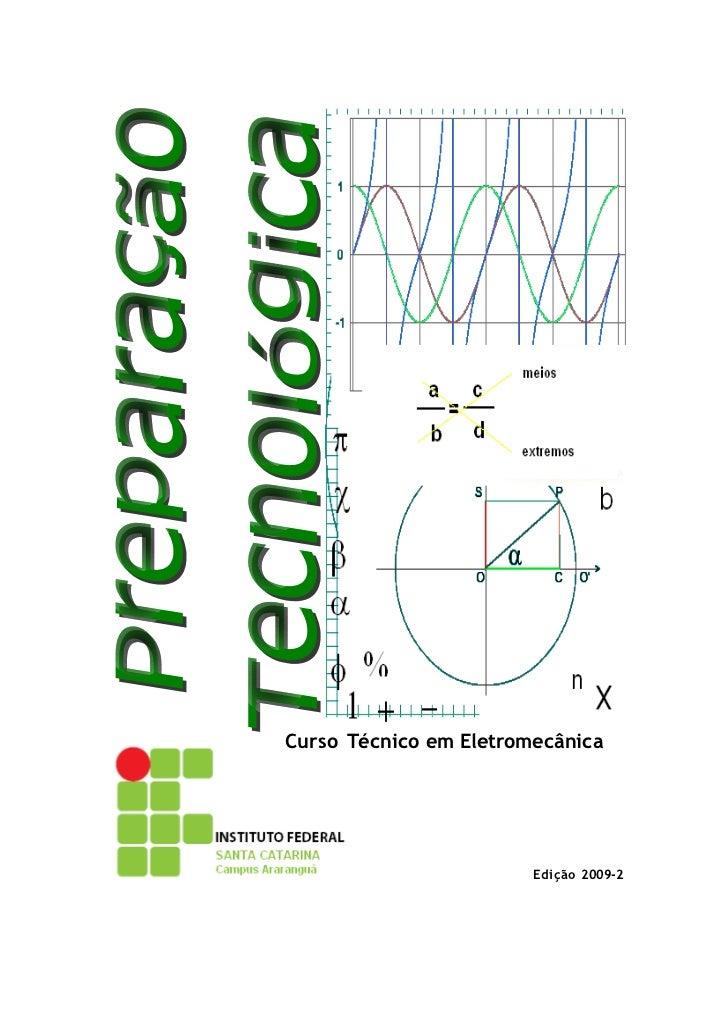 Curso Técnico em Eletromecânica                        Edição 2009-2