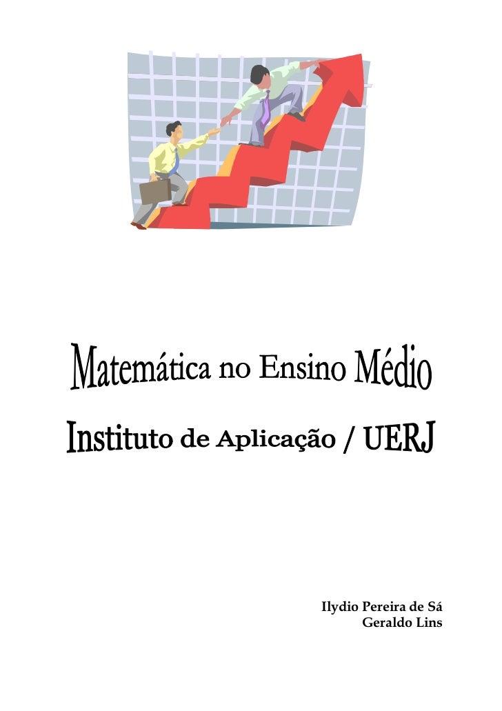 Ilydio Pereira de Sá       Geraldo Lins