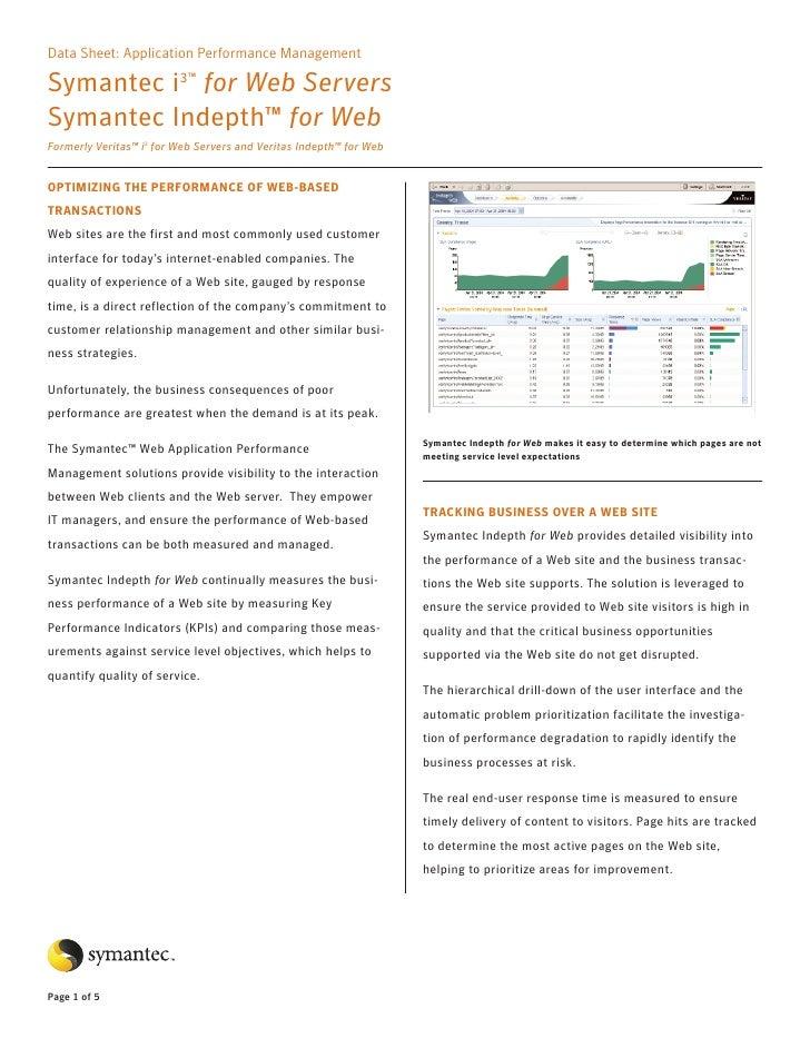 Data Sheet: Application Performance Management  Symantec i3™ for Web Servers Symantec Indepth™ for Web Formerly Veritas™ i...