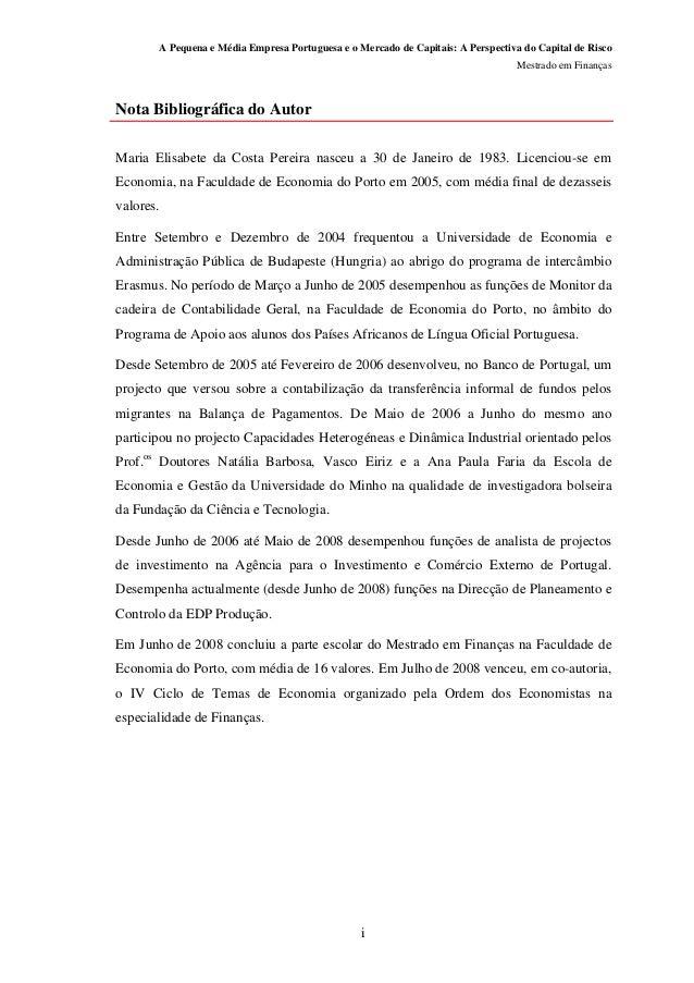 A Pequena e Média Empresa Portuguesa e o Mercado de Capitais: A Perspectiva do Capital de Risco Mestrado em Finanças i Not...