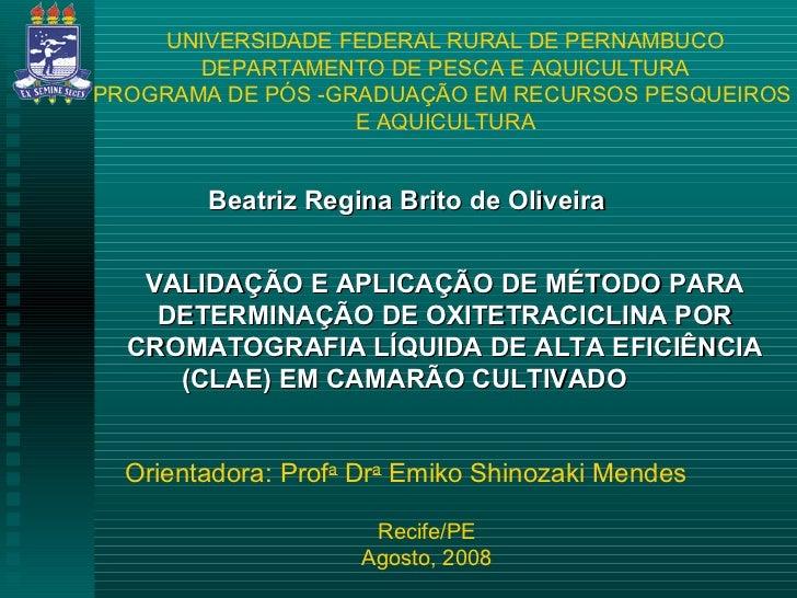 UNIVERSIDADE FEDERAL RURAL DE PERNAMBUCO       DEPARTAMENTO DE PESCA E AQUICULTURAPROGRAMA DE PÓS -GRADUAÇÃO EM RECURSOS P...