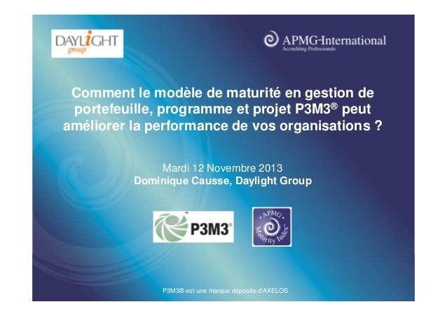www.apmg-international.com  Comment le modèle de maturité en gestion de portefeuille, programme et projet P3M3® peut améli...