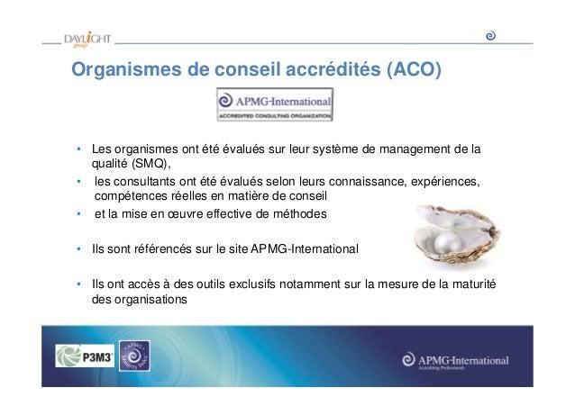 Organismes de conseil accrédités (ACO)  • Les organismes ont été évalués sur leur système de management de la qualité (SMQ...