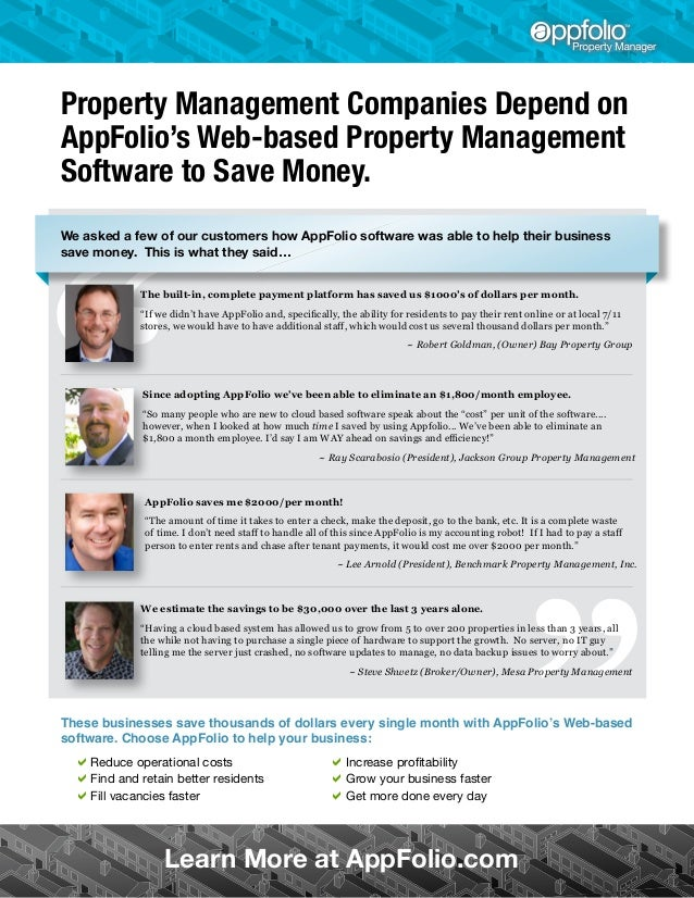 Property Management Companies Depend on AppFolio's Web-based Property Management Software to Save Money. We asked a few of...