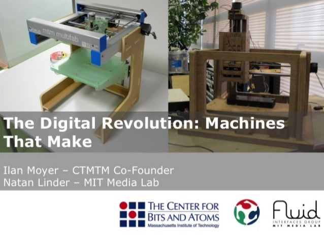The Digital Revolution: Machines that makes