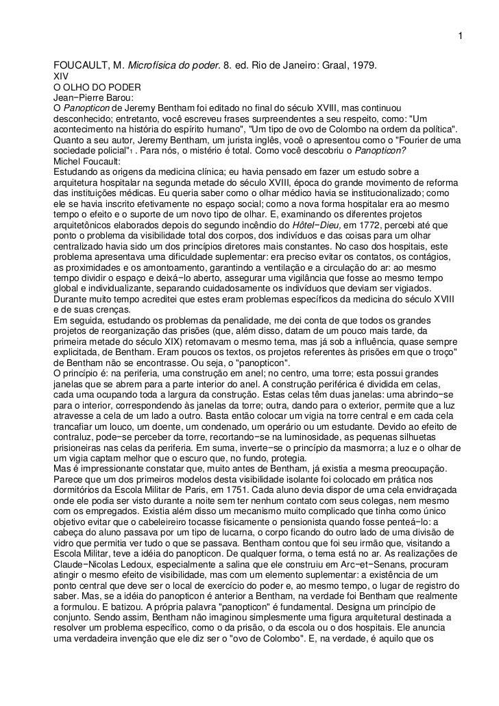1FOUCAULT, M. Microfísica do poder. 8. ed. Rio de Janeiro: Graal, 1979.XIVO OLHO DO PODERJean−Pierre Barou:O Panopticon de...