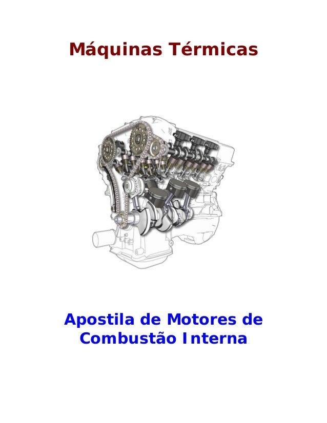 Máquinas Térmicas Apostila de Motores de Combustão Interna