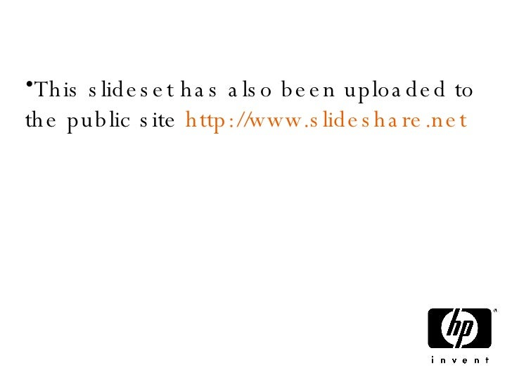 <ul><li>This slideset has also been uploaded to the public site  http://www.slideshare.net  to help encourage further disc...