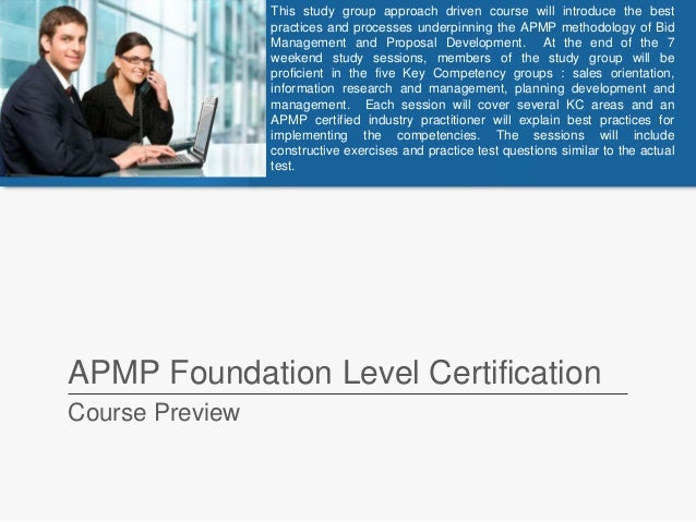 APMP Foundation Level Certification Course Preview This study group approach driven course will introduce the best practic...