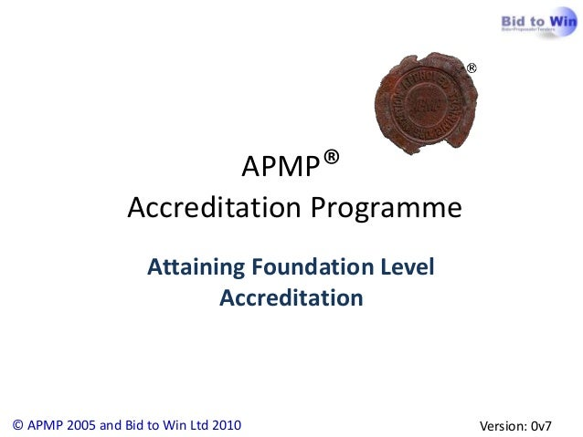 APMP®                 Accreditation Programme                    Attaining Foundation Level                           Accr...
